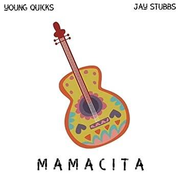 Mamacita (feat. Young Quicks)
