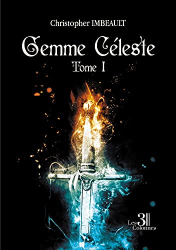 Gemme Céleste - Tome 1 (French Edition)