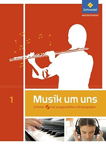 Musik um uns SI - 5. Auflage 2011: Schülerband 1 mit CD