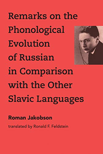 Compare Textbook Prices for Remarks on the Phonological Evolution of Russian in Comparison with the Other Slavic Languages The MIT Press Annotated Edition ISBN 9780262038690 by Jakobson, Roman,Feldstein, Ronald F.