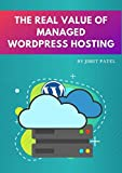 The Real Value of Managed WordPress Hosting (English Edition)