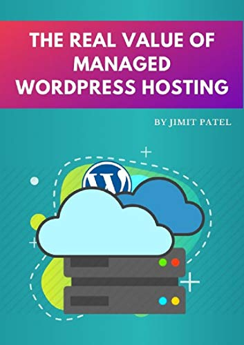 The Real Value of Managed WordPress Hosting