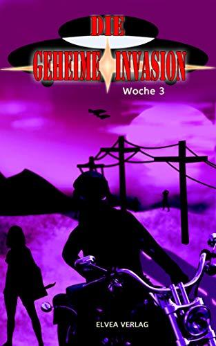 Die geheime Invasion: Woche 3