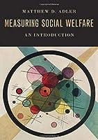 Measuring Social Welfare: An Introduction