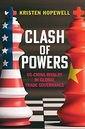 Clash of Powers: US-China Rivalry in Global Trade Governance (English Edition)