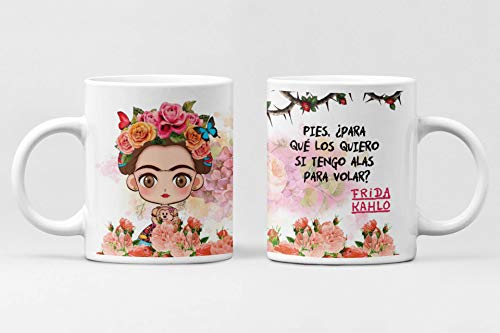 Desconocido Taza Frida Kahlo. Taza cerámica de café. Frase Pies, para Que los Quiero si Tengo alas para Volar