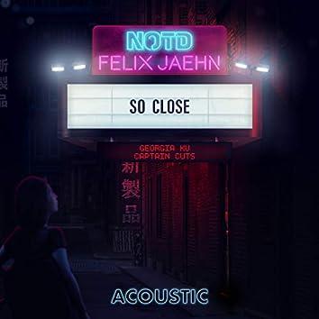 So Close (Acoustic)
