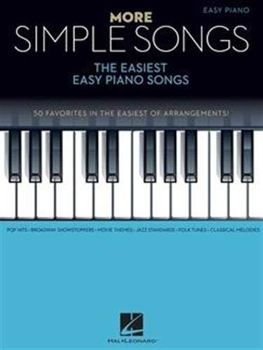 More Simple Songs: The Easiest Easy Piano Songs: Klavierpartitur, Sammelband für Klavier