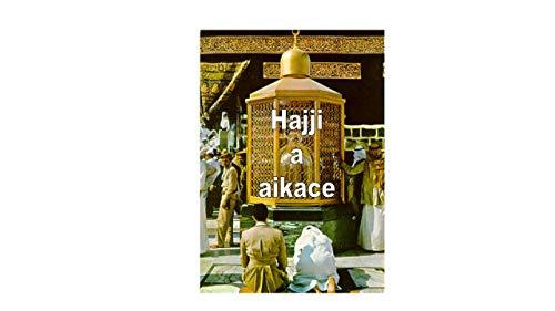 Hajji a aikace (Afrikaans Edition)