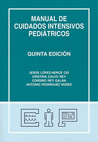 Manual de cuidados intensivos pediátricos. ✅