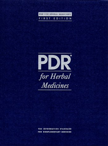 PDR for Herbal Medicines (Physician's Desk Reference for Herbal Medicines)