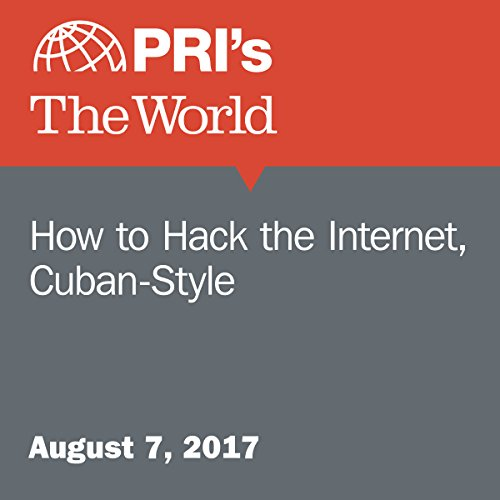 How to Hack the Internet, Cuban-Style cover art