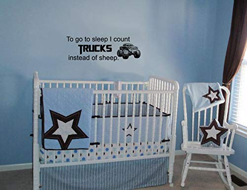 To Go to Sleep I Count Trucks Instead of Sheep Sticker mural en vinyle pour chambre d'enfant