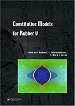 Constitutive Models for Rubber V: Proceedings of the 5th European Conference, Paris, France, 4-7 September 2007