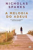 A Melodia do Adeus (Portuguese Edition)