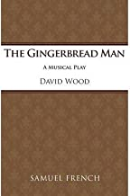 [(The Gingerbread Man: Libretto)] [Author: David Wood] published on (June, 1999)