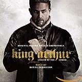 King Arthur: Legend Of The Sword (Or Iginal Motion Picture Soundtrack)