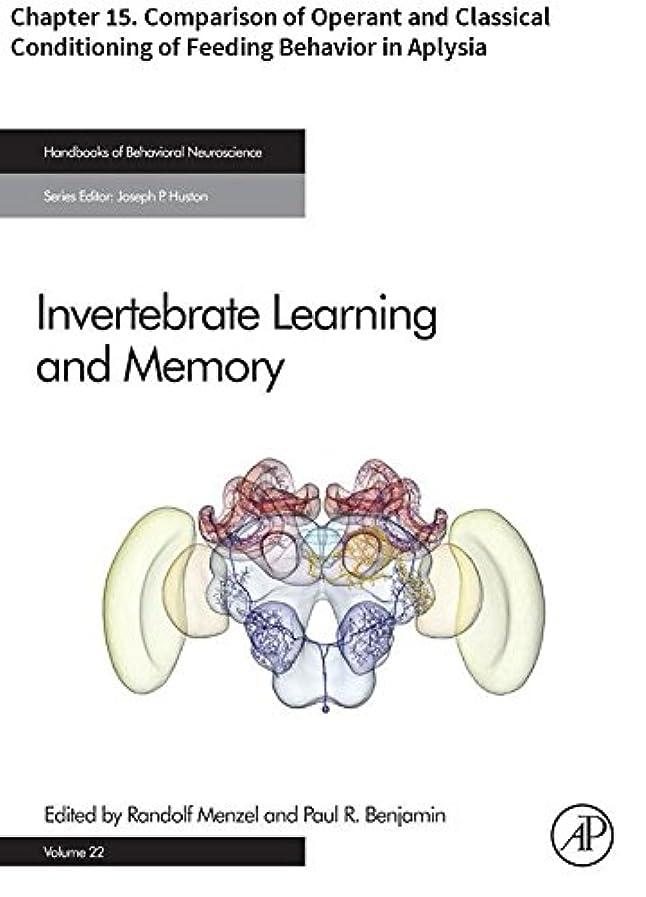 同行する豆動力学Invertebrate Learning and Memory: Chapter 15. Comparison of Operant and Classical Conditioning of Feeding Behavior in Aplysia (Handbook of Behavioral Neuroscience 22) (English Edition)