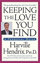 Harville Hendrix: Keeping the Love You Find (Paperback); 1993 Edition