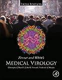 Fenner and White's Medical Virology - Christopher J. Burrell