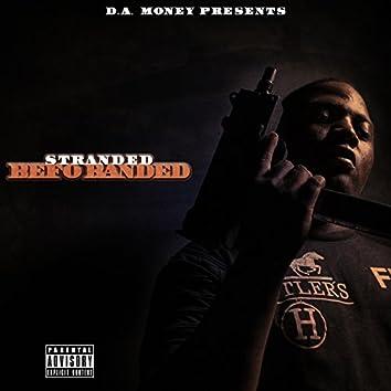 Stranded Befo Banded