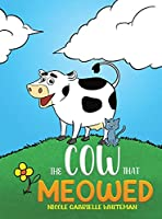 The Cow That Meowed