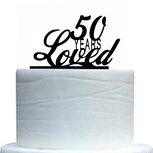 50 Jahre Loved Cake Topper, 50th Birthday, 50th Wedding Anniversary Party Dekoration