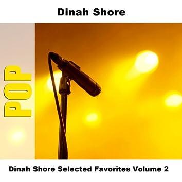Dinah Shore Selected Favorites, Vol. 2