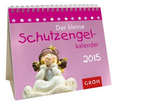 Der kleine Schutzengelkalender 2015