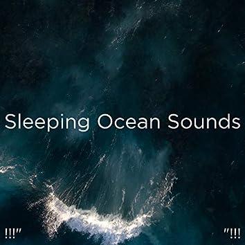 """!!!"""" Sleeping Ocean Sounds  """"!!!"""