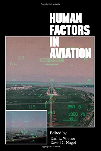 Human Factors in Aviation (Academic Press Series in Cognition & Perception)