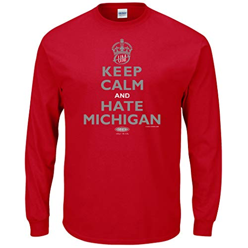 Ohio State Football Fans. Keep Calm and Hate Michigan Red T-Shirt (Sm-5x) (Long Sleeve Large)