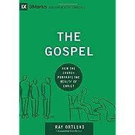 The Gospel: How the Church Portrays the Beauty of Christ (9Marks: Building Healthy Churches)