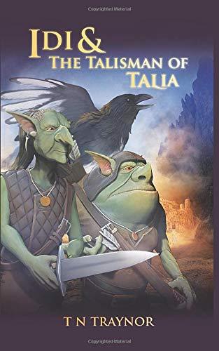 Idi & the Talisman of Talia (Born to Be)