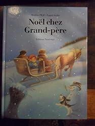 Noël chez Grand-père