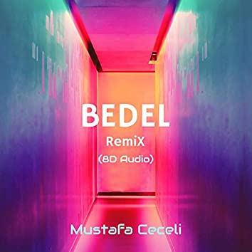 Bedel (8D Audio Remix)