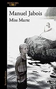 Miss Marte par Manuel Jabois