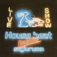 House beat Evolution
