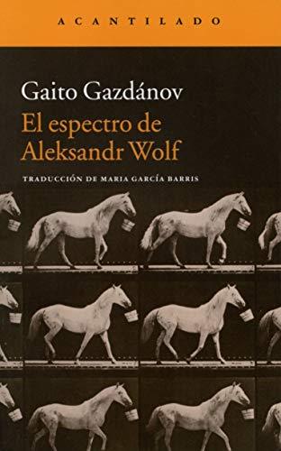 El Espectro De Aleksandr Wolf (Narrativa del Acantilado)