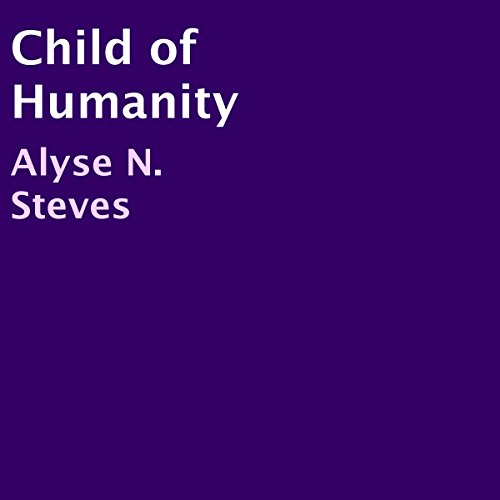 Child of Humanity audiobook cover art