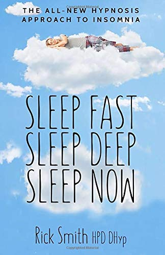 Image OfSleep Fast, Sleep Deep, Sleep Now: The All-New Hypnosis Approach To Insomnia - Includes Ten Audio Recordings