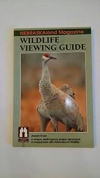 Unknown Binding Nebraskaland Magazine Wildlife Viewing Guide (Vol. 75 #1) Book