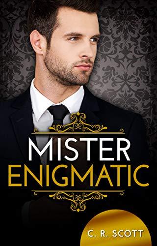 Mister Enigmatic von [C. R. Scott]