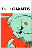I Kill Giants - Turtleback Books - 01/09/2009