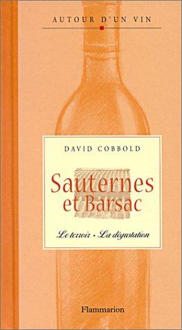 Sauternes et Barsac (Autour dun vin)
