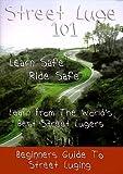 Street Luge 101: Beginner's Guide to Street Luge