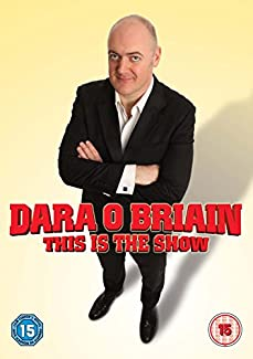 Dara O'Briain - This Is The Show