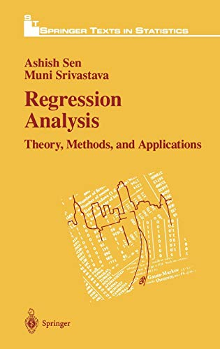 Regression Analysis: Theory, Methods, and Applications (Springer Texts in Statistics)
