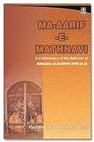Ma-aarif-e-Mathnavi ; A Commentary of the Mathnavi of Moulana Jalaluddin Rumi (R.A.) 817101237X Book Cover
