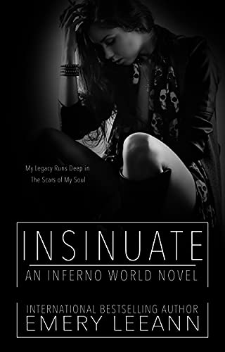 Insinuate: Inferno World Novel (English Edition)